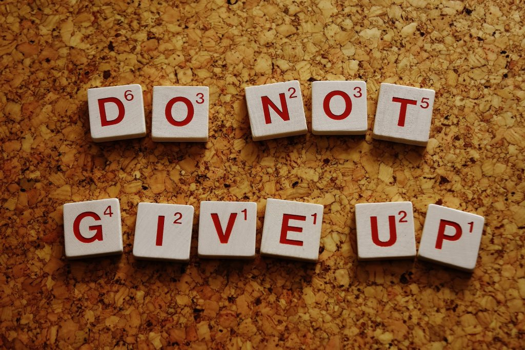 do not give up, motivasi, semangat
